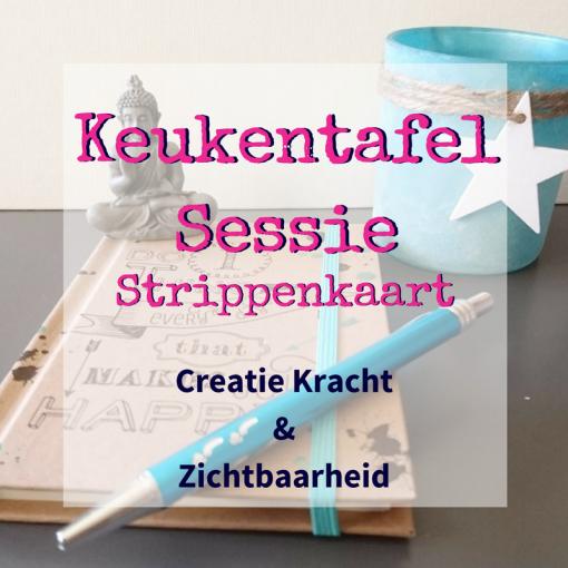 Keukentafelsessie CreatieKracht & Zichtbaarheid - strippenkaart
