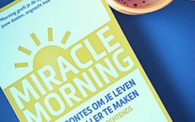 Miracle Morning, een routine voor succes en geluk?